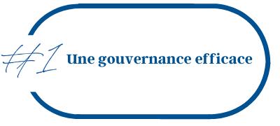 Une Gouvernance efficace