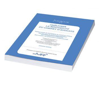 Juribook N°2 – Améliorer La Rentabilité Du Cabinet D'avocats